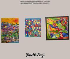 Di Poretti Luigi - Collettiva Gennaio 2015 - #LEGNANO