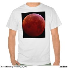 Blood Moon Tshirt - Click on photo to view item then click on item to see how to purchase that item. #tshirts #bloodmoon #moon #recovery #therapy #heartattackrecovery #zazzle