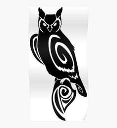 Shop unique Tribal Owl Posters on Redbubble. Owl Tattoo Drawings, Owl Tattoos, Tribal Tattoos, Affordable Wall Art, Great Horned Owl, Iphone Case Covers, Tattoo Ideas, Artwork, Poster