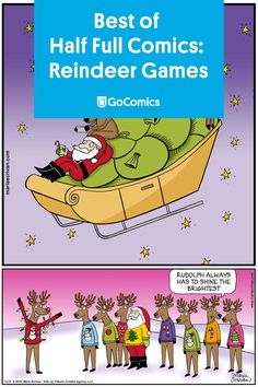 "10 comics for ""one foggy Christmas eve"" with Santa and his Reindeer. Enjoy these comics from Maria Scrivan's Half Full."