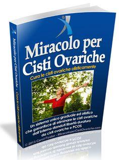 Info prodotti: Miracolo per Cisti Ovariche