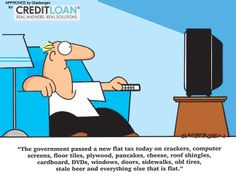 This cartoon sums it up the whole topic of taxes