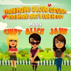 Meet Cindy,  Alice and Jane- The Girls from Love Town.  #ingic #mobileapp #mobilegame   #videogame #valentinesday2017