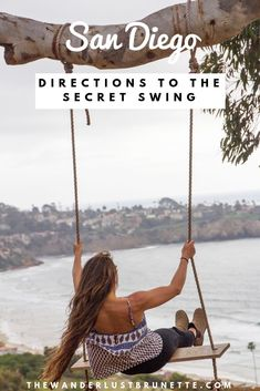 Directions to the secret swing in San Diego Calfornia San Diego Hiking, San Diego Travel, San Diego Vacation, San Diego Beach, San Diego Trip, Visit San Diego, Places To Travel, Oh The Places You'll Go, California Dreamin'