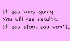 Keep Going will see results ... #Fitness #Weightloss #Healthy #Motivation #Inspiration