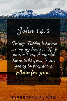 """From John 14:2, where Jesus says """"I am going to prepare a place for you."""" This is one of the most cherished Bible readings for funerals and memorial services. (Find more on our website) Bible Readings For Funerals, Funeral Readings, Funeral Memorial, Memorial Gifts, Funeral Eulogy, Funeral Etiquette, Memorial Services, My Father's House, Best Bible Verses"""