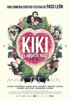 Kiki, el amor se hace / Estrenos De Cine De La Semana… 1 De Abril