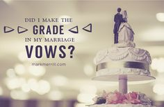Do you make straight A's, just pass, or utterly fail in your Marriage? #marriage #gradeyourself