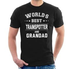 Shop Worlds Best Trainspotter And Grandad Men's T-Shirt. Available on a range of apparel with international shipping. Shopping World, Slogan, Mens Tops, T Shirt, Supreme T Shirt, Tee Shirt, Tee