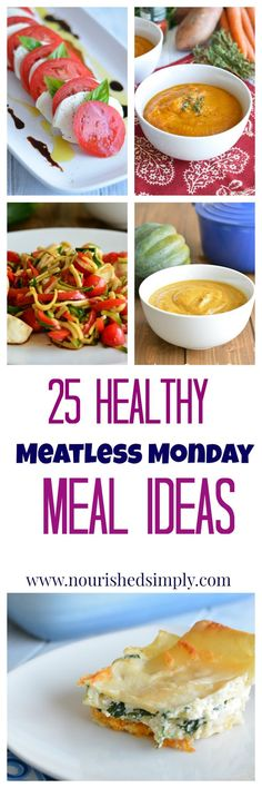 Meatless Monday Meal Ideas: a round of up of healthy meatless recipes that everyone in your family will enjoy.