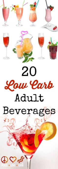 20 Low Carb Adult Beverages Peace Love and Low Carb Low Carb Cocktails, Alcoholic Drinks Low Carb, Cocktail Recipes, Low Carb Mixed Drinks, Dinner Recipes, Low Carb Desserts, Low Carb Recipes, Primal Recipes, Keto Drink