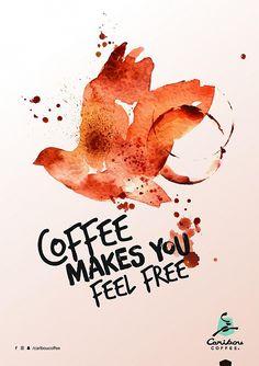 Print ad: Caribou Coffee: Coffee Makes You Free