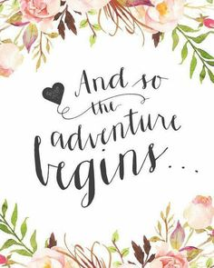 "awesome Printable Wedding Sign - ""And so the adventure begins. wedding quotes awesome Printable Wedding Sign - ""And so the adventure begins. Wedding Day Quotes, Wedding Signs, Wedding Quotations, Bride To Be Quotes, Happy Wedding Day, Wedding Vows, Wedding Nails, Wedding Decor, Me Quotes"