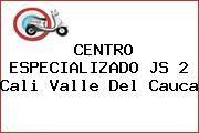 http://tecnoautos.com/wp-content/uploads/imagenes/concesionarios/motos/thumbs/centro-especializado-js-2-cali-valle-del-cauca.jpg Teléfono y Dirección de CENTRO ESPECIALIZADO JS 2, Cali, Valle del Cauca, Colombia - http://tecnoautos.com/actualidad/directorio/concesionarios-motos/centro-especializado-js-2-cali-valle-del-cauca-colombia/