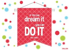 Quote of the Week: If You Can Dream It, You Can Do It. #quotes #waltdisney