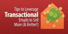 9 Tips to Leverage Transactional Emails to Sell More (& Better! Retail Technology, Software, Wellness, Amp, Reading, Blog, Things To Sell, Word Reading, Blogging