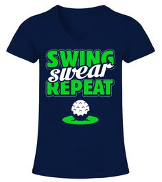 Swing Swear Repeat Funny Golf T-shirt (V-neck T-Shirt Woman - Navy) golf games tournament, the masters golf tournament, golf training exercise #golftips #golffitness #ilovegolf, back to school, aesthetic wallpaper, y2k fashion
