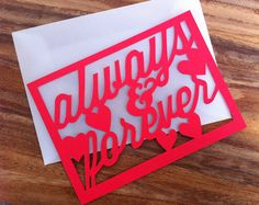 Always & Forever  Hand cut Valentine card by stellalovespaper, $6.00