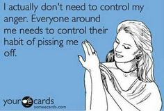 Other people DO cause my anger!