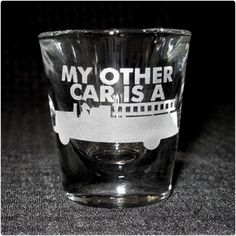 My Other Car Shot Glass