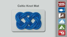 Celtic Knot - Learn how to make a Celtic Knot Mat in a simple step-by-step video.   By AnimatedKnots.com - the world's #1 knot site.