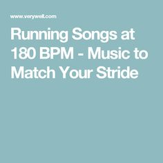 Running Songs at 180 BPM - Music to Match Your Stride