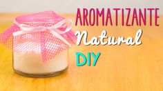 Mini Tip #51 - Aromatizante Natural Casero - En 5 minutos - Receta Fácil