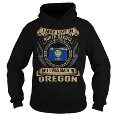 Live in North Dakota - Made in Oregon - Special #state #citizen #USA # Oregon #gift #ideas #Popular #Everything #Videos #Shop #Animals #pets #Architecture #Art #Cars #motorcycles #Celebrities #DIY #crafts #Design #Education #Entertainment #Food #drink #Gardening #Geek #Hair #beauty #Health #fitness #History #Holidays #events #Home decor #Humor #Illustrations #posters #Kids #parenting #Men #Outdoors #Photography #Products #Quotes #Science #nature #Sports #Tattoos #Technology #Travel #Weddings…