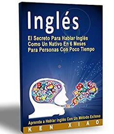 Talk English: The Secret To Speak English Like A Native In 6 Months For Busy People Kindle Edition by Ken Xiao (Author), Eng English (Illustrator), & 2 English Story Books, English Grammar Book, Speak English Fluently, English Study, English Words, Learn English, Esl, Grammar Rules, How To Pronounce
