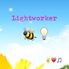 New earth, be light, lightworker