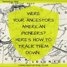 Genealogy Research Tips: Were you ancestors American pioneers? Learn how to track them down and expand your family tree in the process. Free Genealogy Sites, Genealogy Search, Genealogy Forms, Family Genealogy, Mormon Genealogy, Genealogy Organization, Organizing, Family Research, Into The West