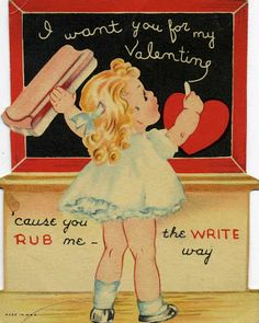 Vintage punny Valentine card with a chalkboard / blackboard and eraser. Valentine Images, My Funny Valentine, Vintage Valentine Cards, Little Valentine, Valentine Day Love, Vintage Greeting Cards, Vintage Holiday, Valentine Day Cards, Vintage Postcards