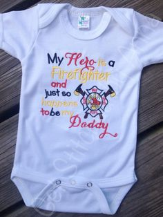 My Hero is a Firefighter baby onesie  by GetStitchedByAnna on Etsy, $20.00