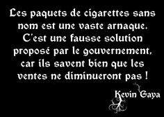 Cigarettes sans nom, une fausse solution. - Pensée Kevin GAYA