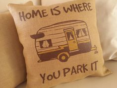 Home is where you park it. Fun decor for your travel trailer or RV camper. Looking for RV Gifts? This vintage trailer graphic is the perfect gift