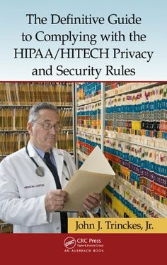 Guide to complying with the hipaa hitech privacy and security rules