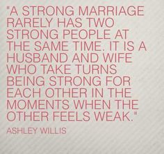 Best quotes about strength and love marriage sayings 42 ideas Life Quotes Love, Great Quotes, Quotes To Live By, Me Quotes, Funny Quotes, Inspirational Quotes, Super Quotes, Happy Quotes, Positive Quotes