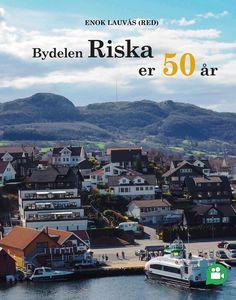 Bydelen Riska er 50 år