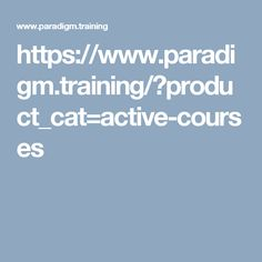 https://www.paradigm.training/?product_cat=active-courses