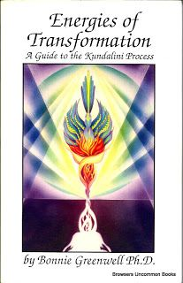 Energies of Transformation: A Guide to the Kundalini Process  Bonnie L. Greenwell  2nd Edition  Shakti River Press, 1995  ISBN0962732702  Length338 pages  Key words:  Health & Fitness  Yoga, Kundalini,  Clean copy. Text unmarked.