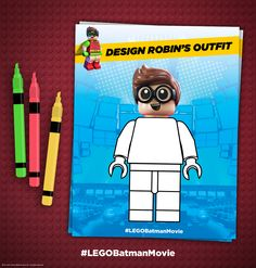 Please help me keep Robin from borrowing my clothes by drawing him a new outfit on this printable coloring sheet. Click here to print! http://pdl.warnerbros.com/wbol/ww/movies/legobatman/pinterest/LEGB_ColoringBoard_RobinOutfit_Print_v1.png | The LEGO® Batman Movie | In theaters now
