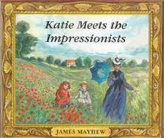Katie-Meets-The-Impressionist.jpg pixels girl travels from inside pic to pic Monet Art Books For Kids, Preschool Education, Preschool Themes, Art Programs, Children's Literature, Art Studies, Art Club, Summer Art, Teaching Art