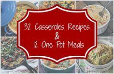 32 Casseroles Recipes, 12 One Pot Meals | Big Bear's Wife