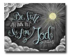 Scripture Art, Bible Verse Art, Be Still And Know That I Am God, Be Still, Chalkboard Art, Chalk Art, Print, Chalkboard Sign, Psalm 46 10