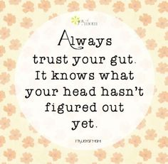 I Love My LSI | Always trust your gut