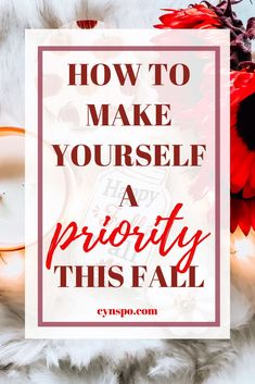 We feel like it's selfish to turn around and make time for us, even though we see the effects of giving in others! It's time to make yourself a priority. Make Yourself A Priority, Live For Yourself, Holiday Games, How To Start A Blog, How To Make, Good Life Quotes, Blogging For Beginners, Make Time, Fall Season