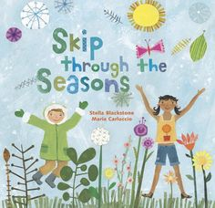 Skip Through the Seasons - A rhyming, seek-and-find book featuring the months of the year.