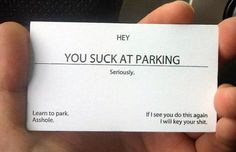 You Suck At Parking Cards - LOL! Tell them how you feel. This ultra white card stock is a great choice if you are looking for the very best quality and feel. Pack of 100 cards. One pack with a luxury card box x – Classic Business Card Ships business days Funny Cute, Hilarious, Crazy Funny, Classic Business Card, Business Cards, Funny Memes, Jokes, Just In Case, I Laughed