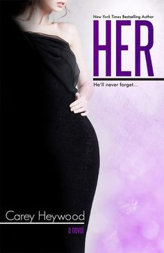 Her (Him #2) Expected publication: October 26th 2013