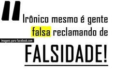 10 Mensagens Sobre Amizades Falsas! – Lição de Vida Fake People, Fake Friends, So Much Love, My Way, Reflection, Nostalgia, Humor, Mood, Lettering